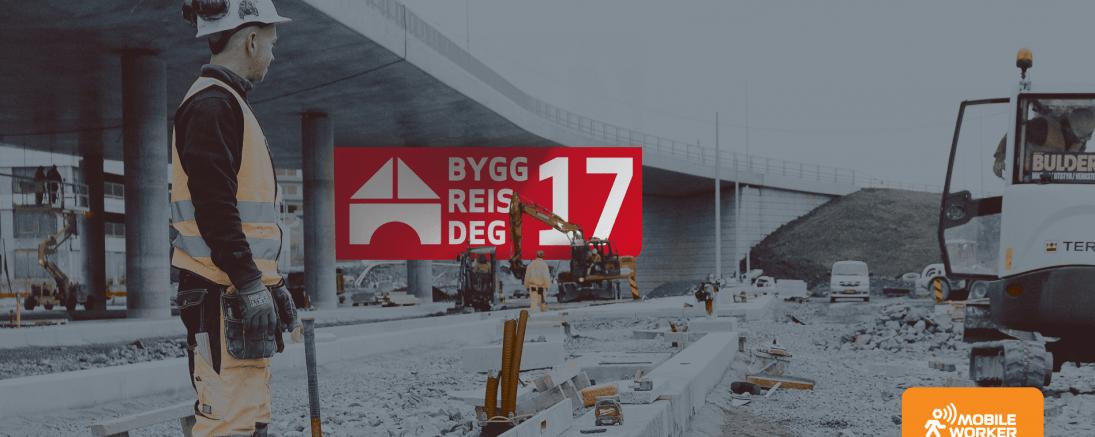 Møt Mobile Worker på Bygg Reis Deg – gratis inngangskode