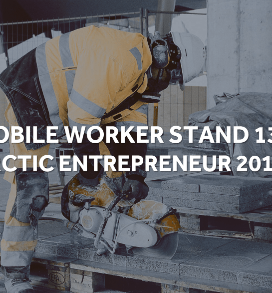 Arctic entrepreneur 2018 mobile worker stand