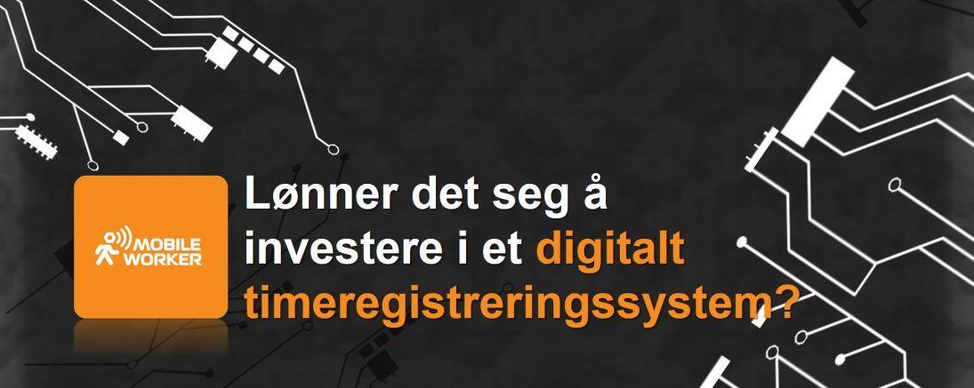 Timeregistrering digitalt Mobile Worker