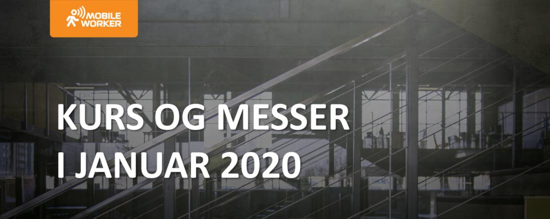 Kurs og messer i januar 2020
